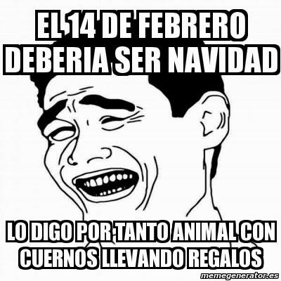 14 de febrero  memes 9