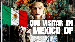 Lugares para visitar en Mexico DF Gratis