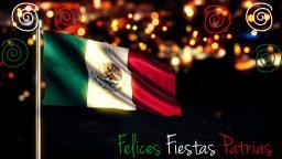 Felices fiestas patrias México