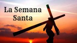 Significado de la semana santa